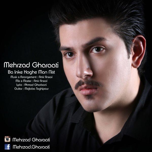 Mehrzad Gharaati - Ba Inke Haghe Man Nist