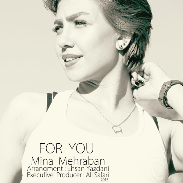 Mina Mehraban - For You