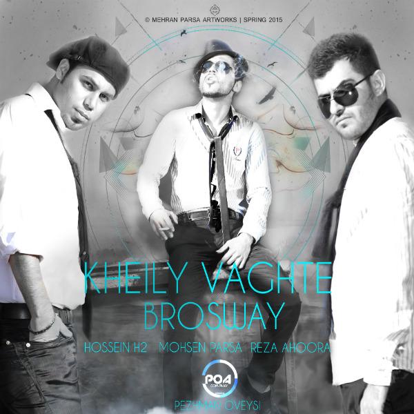 Mohsen Parsa & Hossein H2 & Reza Ahoora - Kheily Vaghte