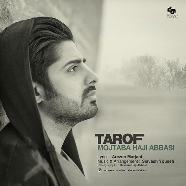 Mojtaba Haji Abbasi - Tarof