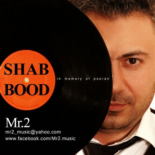 Mr.2 - Shab Bood