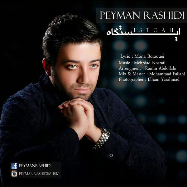 Peyman Rashidi - Istgah