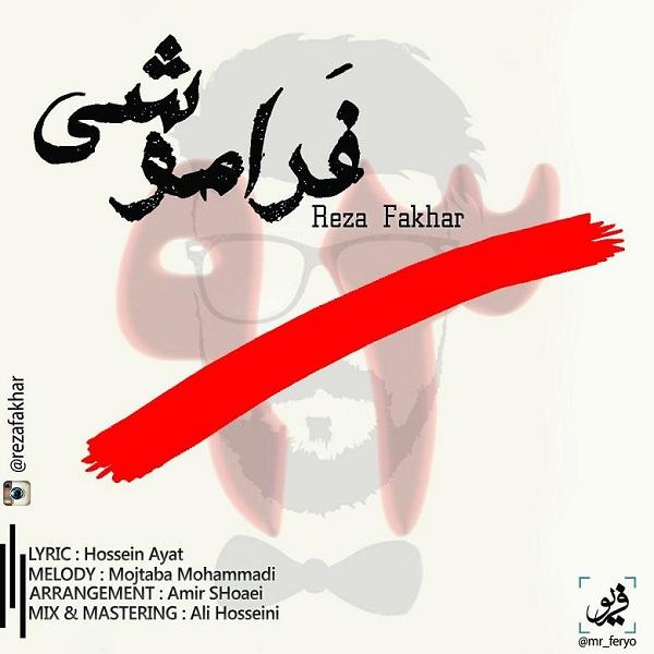Reza Fakhar - Faramooshi