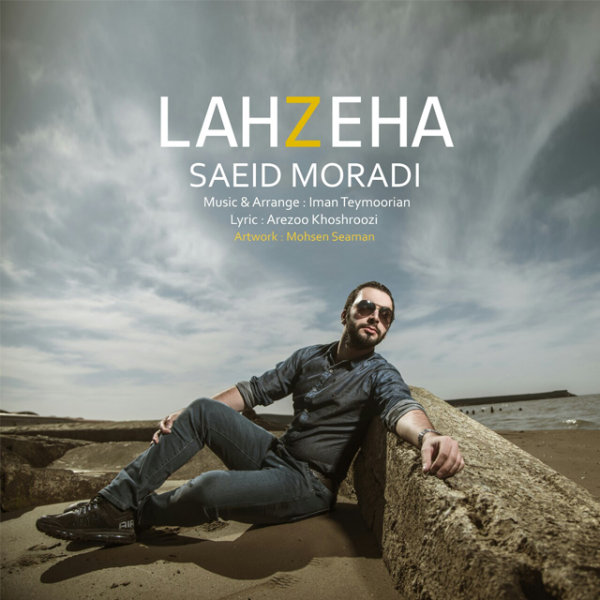 Saeid Moradi - Lahzeha