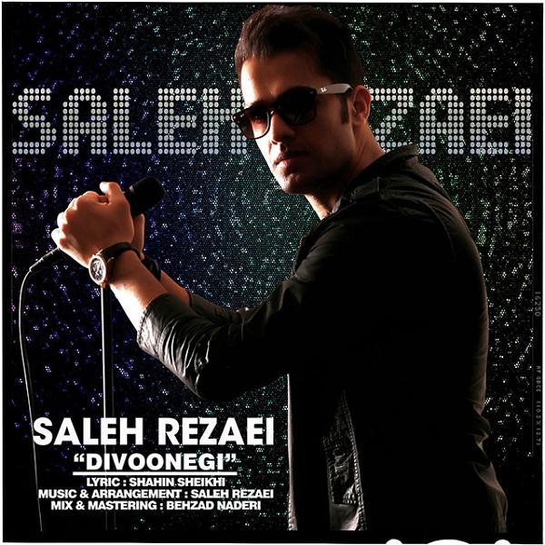 Saleh Rezaei - Divoonegi