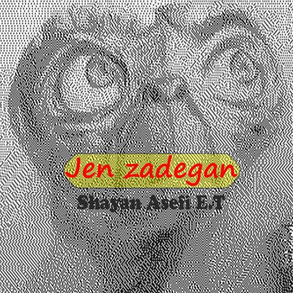 Shayan Asefi - Jen Zadegan