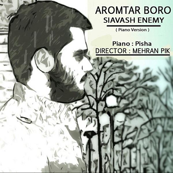 Siavash Enemy - Aroomtar Boro (Piano Version)