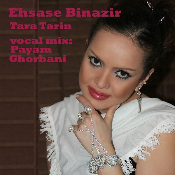 Tara Tarin - Ehsase Binazir