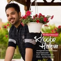 Abolfazl-Masoudi-Halam-Khobeh