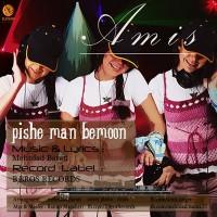 Amis-Pishe-Man-Bemoon