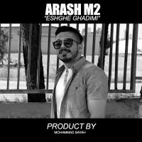 Arash-M2-Eshghe-Ghadimi-2