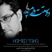 Hamed-Taha-Dooset-Daram-Pedar