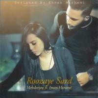 Iman-Hararat-Roozaye-Sard-(Ft-Mehdeejay)