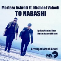 Morteza-Ashrafi-To-Nabashi-(Ft-Michael-Vahedi)