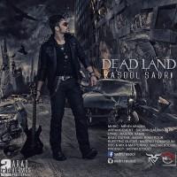 Rasool-Sadri-Dead-Land