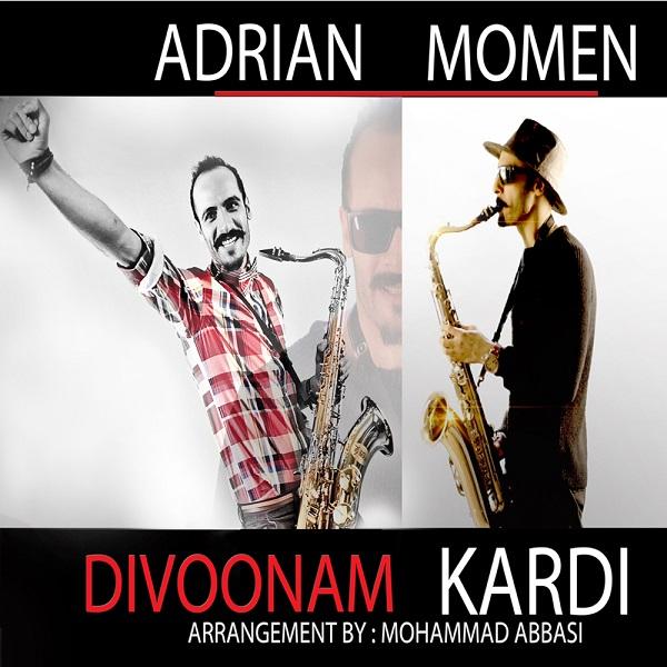 Adrian Momen - Divoonam Kardi