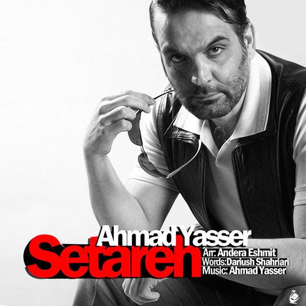Ahmad Yasser - Setareh