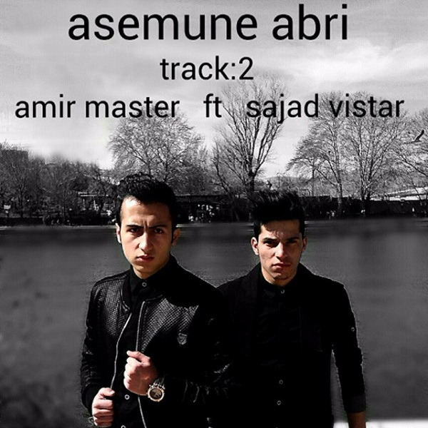 Amir Master - Asemune Abri (Ft Sajjad Vistar)