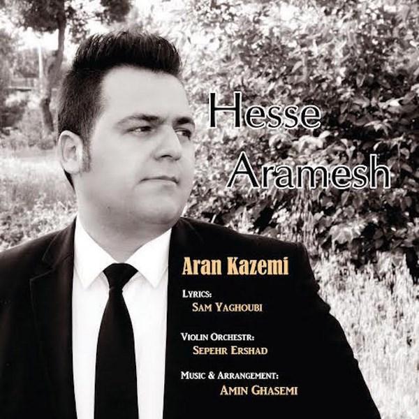 Aran Kazemi - Hesse Aramesh