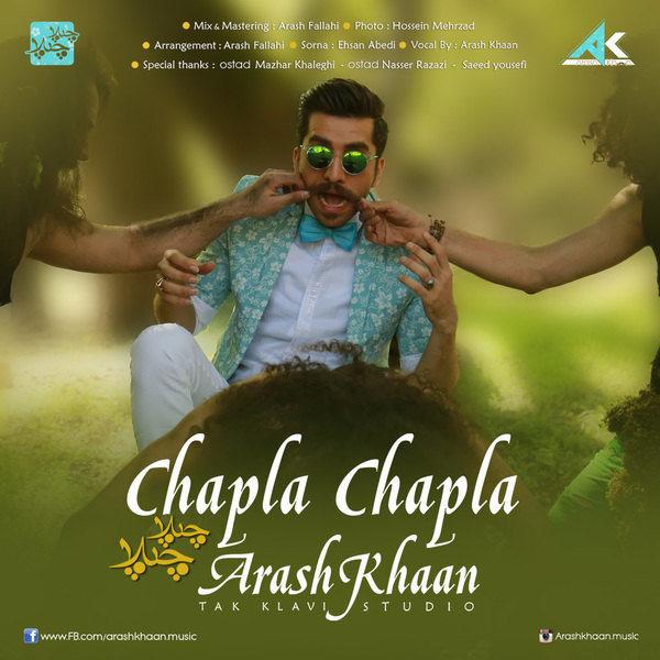 Arash Khaan - Chapla Chapla