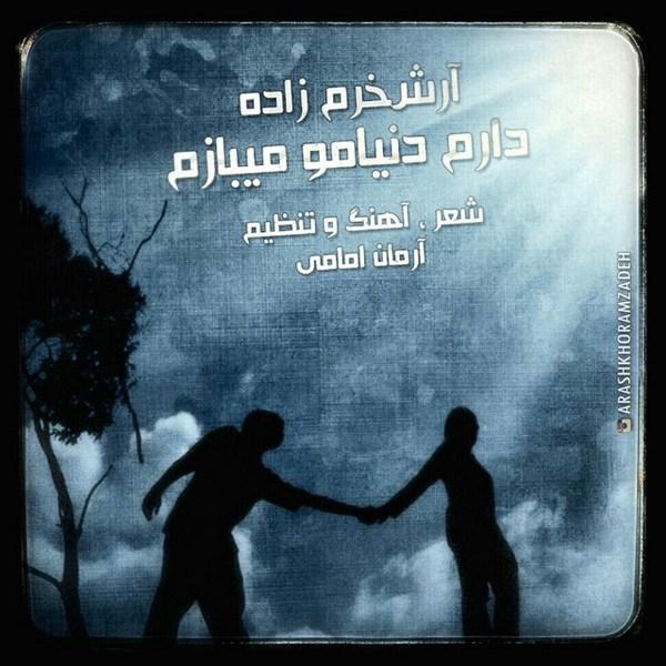 Arash KhoramZadeh - Daram Donyamo Mibazam