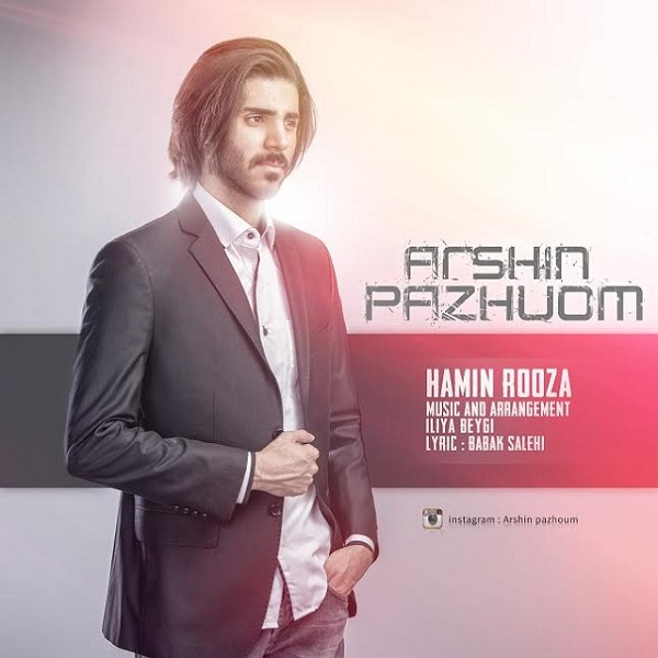Arshin Pazhoum - Hamin Rooza