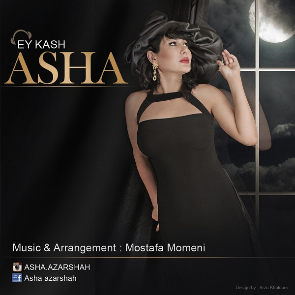 Asha - Ey Kash