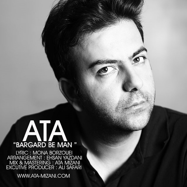 Ata - Bargard Be Man