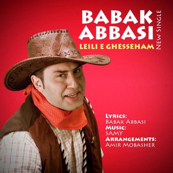 Babak Abbasi - Leili e Ghesseham