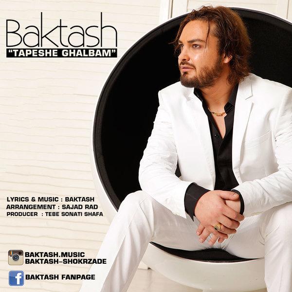 Baktash - Tapeshe Ghalbam