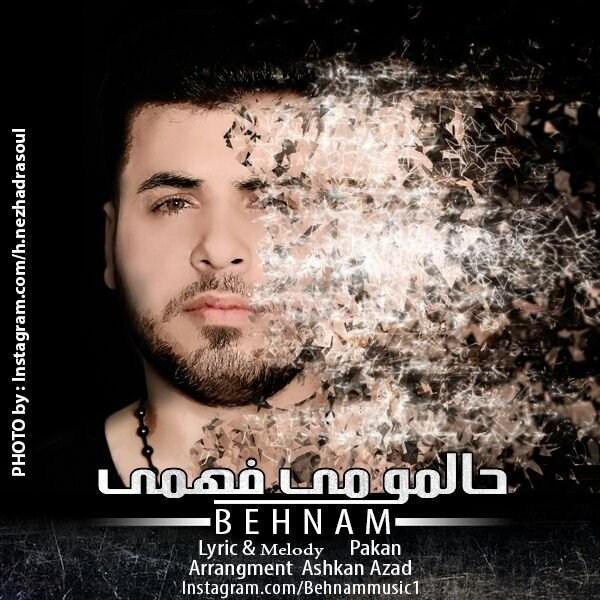 Behnam - Halamo Mifahmi