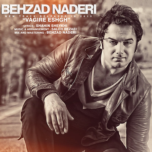 Behzad Naderi - Vagire EshghVagire Eshgh