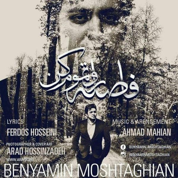Benyamin Moshtaghian - Faselaro Tamoom Kon