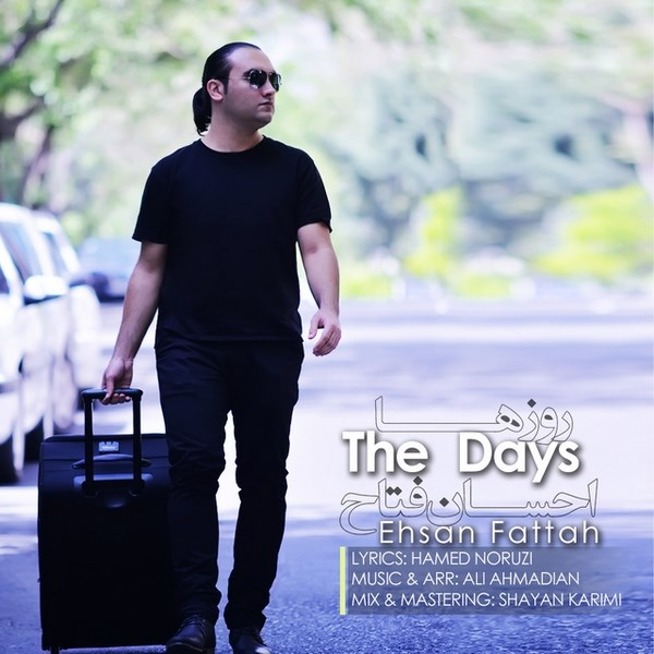 Ehsan Fattah - The Days