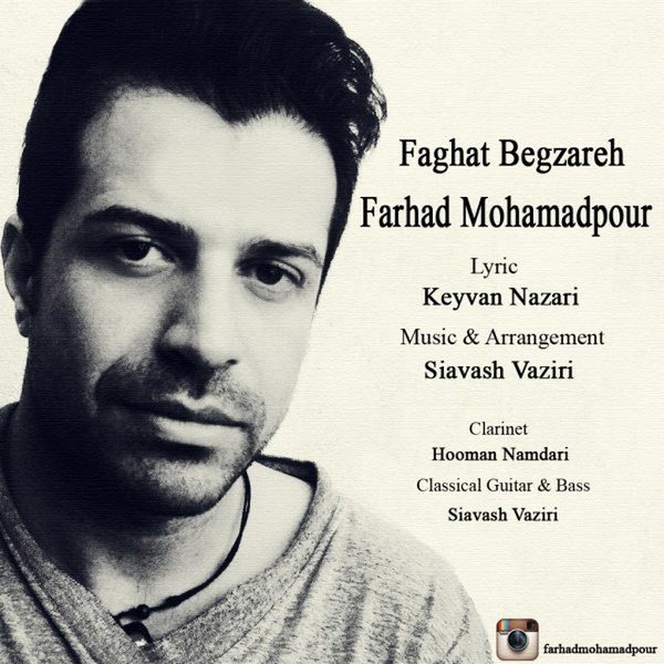Farhad Mohamadpour - Faghat Begzareh