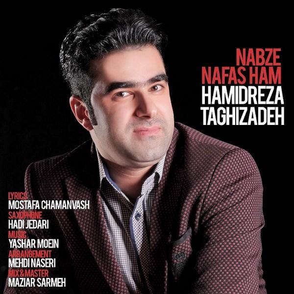 Hamidreza Taghizadeh - Nabze Nafasham