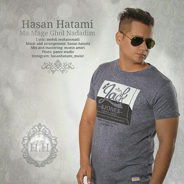 Hasan Hatami - Ma Mage Ghol Nadadim