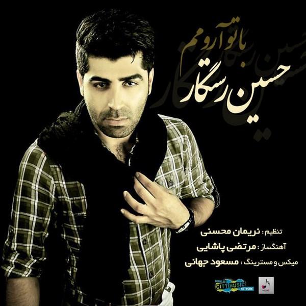 Hossein Rastegar - Ba To Aromam