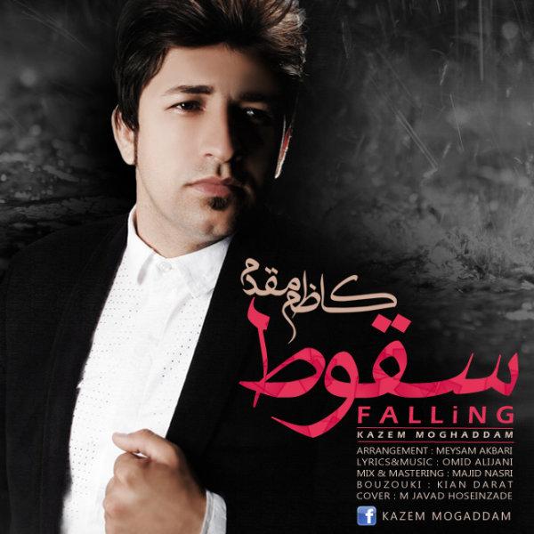 Kazem Moghaddam - Soghot