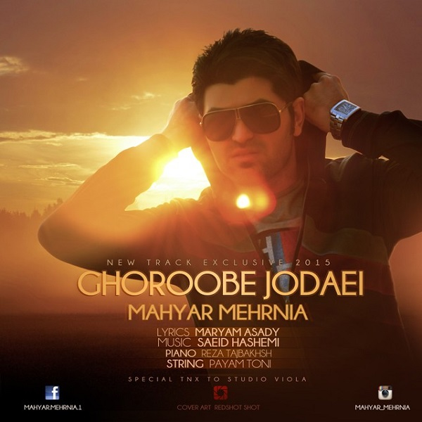 Mahyar Mehrnia - Ghoroube Jodaei