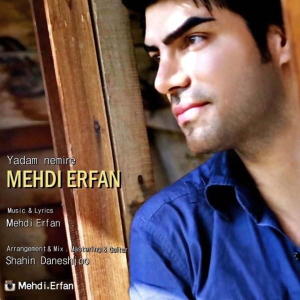 Mehdi Erfan - Yadam Nemire