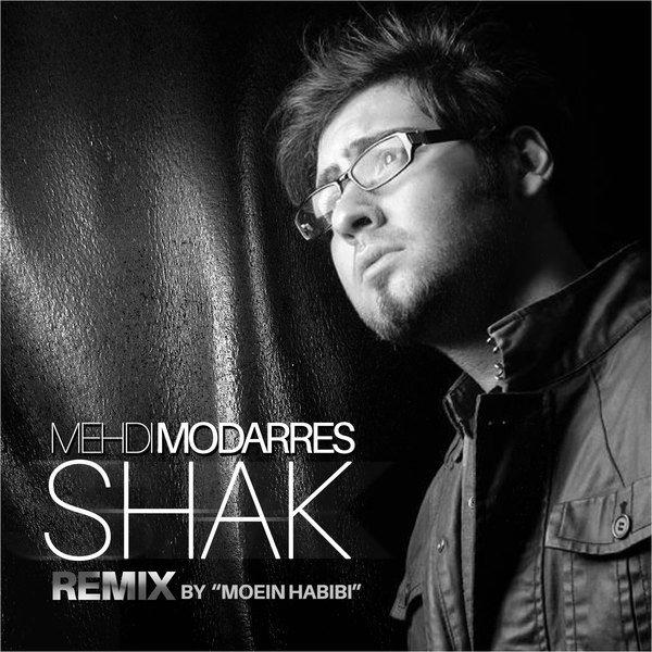 Mehdi Modarres - Shak (Moein Habibi Remix)