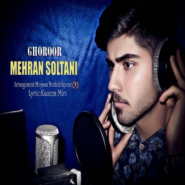 Mehran Soltani - Ghoroor