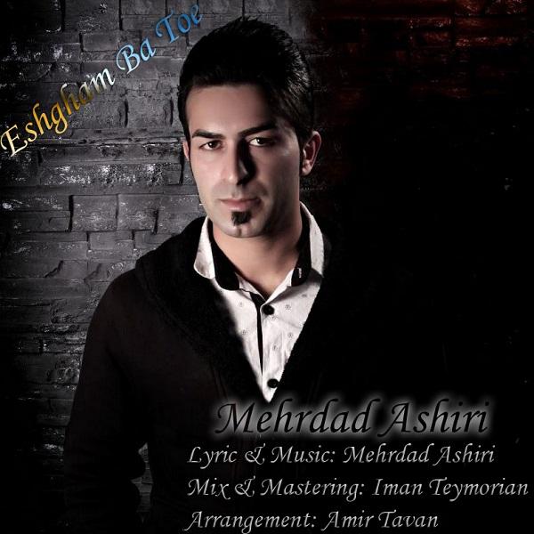 Mehrdad Ashiri - Eshgham Ba Toe