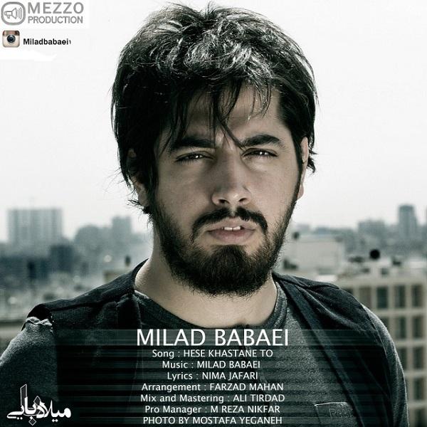 Milad Babaei - Hese Khastane To