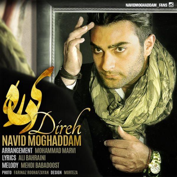 Navid Moghaddam - Direh