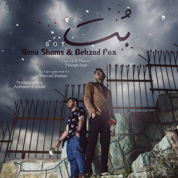 Nima Shams - Bot (Ft Behzad Pax)