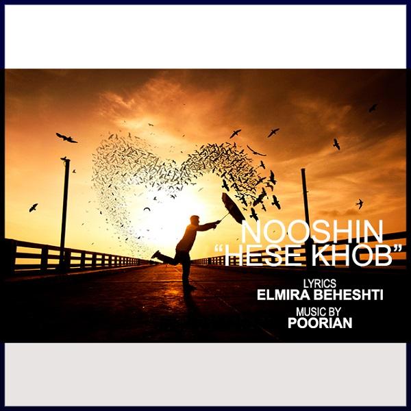 Nooshin - Hese Khob