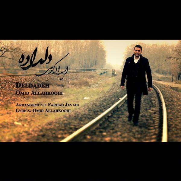Omid Allahkoohi - Deldadeh