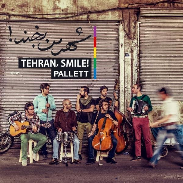 Pallett - Tehran, Smile